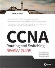CCNA Routing and Switching Review Guide - Exams 100-101, 200-101, and 200-120 ebook by Todd Lammle