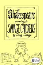 Shakespeare According to Savage Chickens ebook by Doug Savage