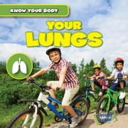 Your Lungs ebook by Fittleworth, George