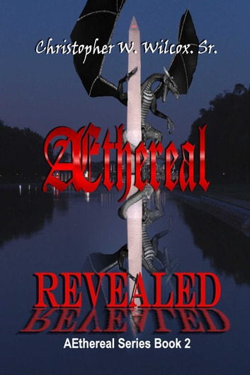 Aethereal Revealed ebook by Chris Wilcox