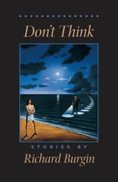 Don't Think ebook by Richard Burgin