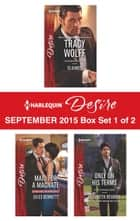 Harlequin Desire September 2015 - Box Set 1 of 2 - An Anthology ebook by Tracy Wolff, Jules Bennett, Elizabeth Bevarly