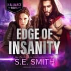 Edge of Insanity audiobook by S.E. Smith