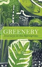 Greenery eBook by Tim Dee