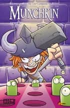 Munchkin, Band 2 - Level 2 ebook by Thomas Siddell, Jim Zub, Mike Holmes,...