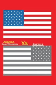 America Vs. America ebook by Cody Weinmann