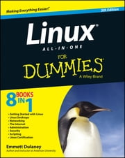 Linux All-in-One For Dummies ebook by Emmett Dulaney