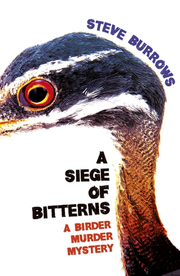 A Siege of Bitterns ebook by Steve Burrows