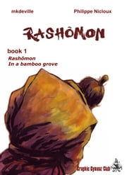 Rashômon - book 1 ebook by Mkdeville,Philippe Nicloux