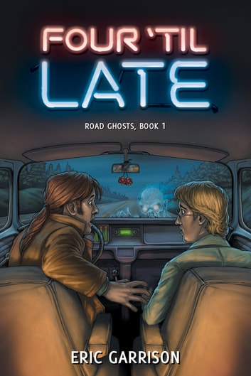 Four 'Til Late - Book 1 ebook by Eric Garrison