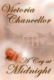 A Cry at Midnight ebook by Victoria Chancellor