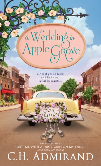 A Wedding in Apple Grove ebook by C.H. Admirand
