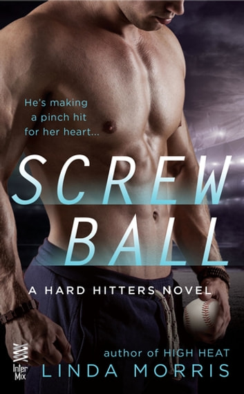 Screwball ebook by Linda Morris