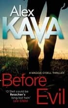 Before Evil ebook by Alex Kava