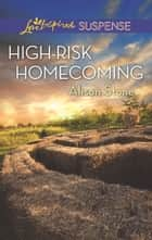 High-Risk Homecoming ebook by Alison Stone