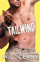 Tailwind - Love By Design, #4 ebook by M.C. Cerny