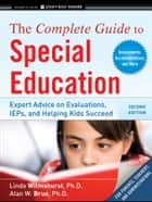 The Complete Guide to Special Education ebook by Linda Wilmshurst,Alan W. Brue
