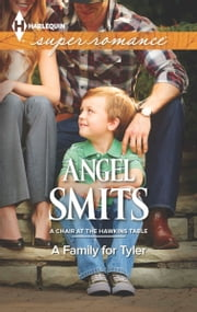 A Family for Tyler ebook by Angel Smits