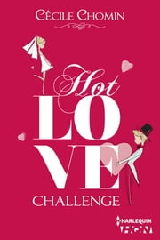 Hot Love Challenge eBook by Cécile Chomin