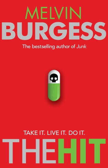 The Hit ebook by Melvin Burgess