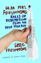 Dear Mrs. Fitzsimmons ebook by Greg Fitzsimmons