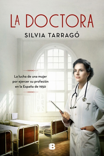 La doctora eBook by Silvia Tarrago