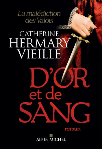 D'or et de sang ebook by Catherine Hermary-Vieille