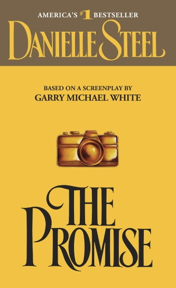 The Promise - A Novel ebook by Danielle Steel