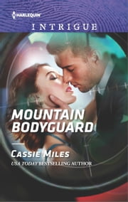 Mountain Bodyguard ebook by Cassie Miles