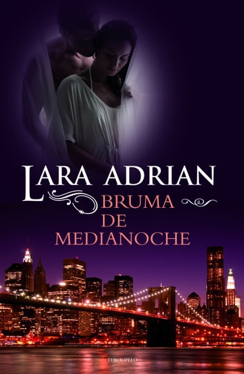 Bruma de medianoche ebook by Lara Adrian