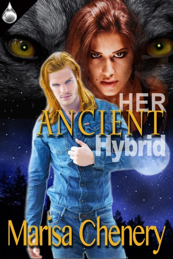 Her Ancient Hybrid ebook by Marisa Chenery