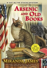 Arsenic and Old Books - A Cat in the Stacks Mystery ebook by Miranda James