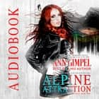 Alpine Attraction - Urban Fantasy Romance audiobook by