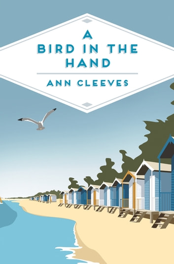 A Bird in the Hand ebook by Ann Cleeves