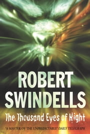 The Thousand Eyes Of Night ebook by Robert Swindells