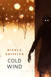Cold Wind - A Tor.Com Original ebook by Nicola Griffith