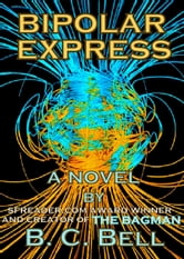 Bipolar Express ebook by BC Bell