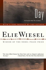 Day - A Novel ebook by Elie Wiesel,Anne Borchardt