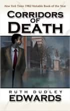 Corridors of Death ebook by Ruth Edwards