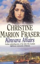 Kinvara Affairs ebook by Christine Marion Fraser