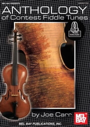 Anthology of Contest Fiddle Tunes ebook by Joe Carr
