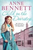 Child on the Doorstep ebook by Anne Bennett