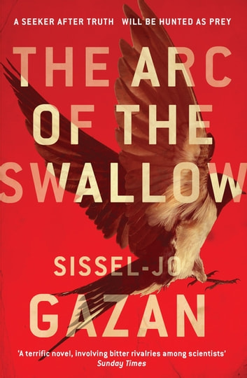 The Arc of the Swallow ebook by Sissel-Jo Gazan