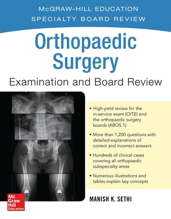 Orthopaedic Surgery Examination and Board Review ebook by Manish K. Sethi