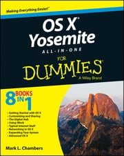 OS X Yosemite All-in-One For Dummies ebook by Mark L. Chambers