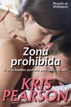 Ya traducido: Zona prohibida ebook by Kris Pearson