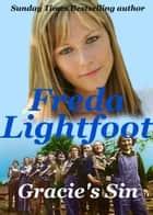 Gracie's Sin ebook by Freda Lightfoot