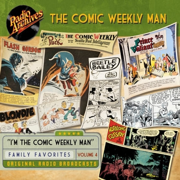The Comic Weekly Man, Volume 4 audiobook by Author Various