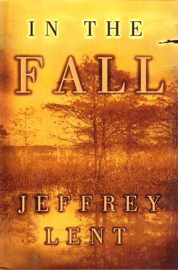 In the Fall ebook by Jeffrey Lent