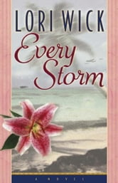 Every Storm ebook by Lori Wick